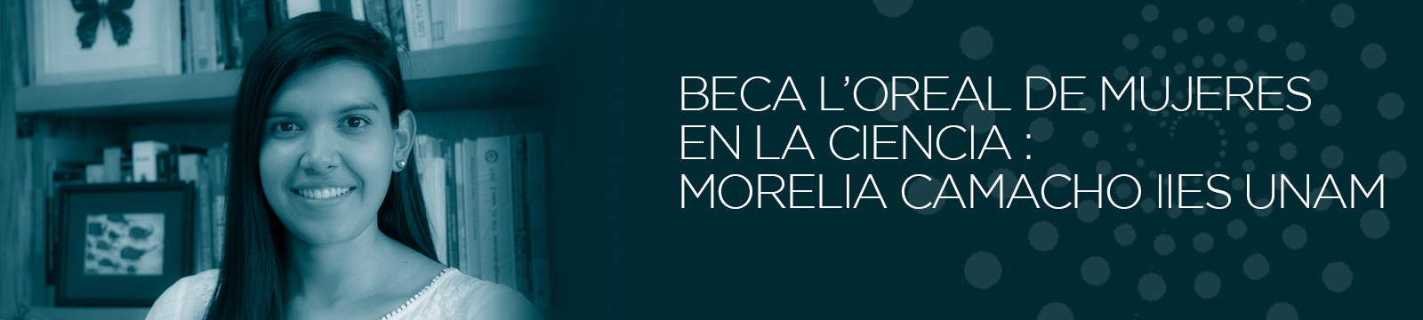 Premio MOrelia Camacho L'oreal 2016